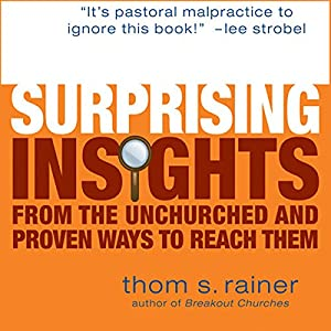 Surprising Insights from the Unchurched Audiobook