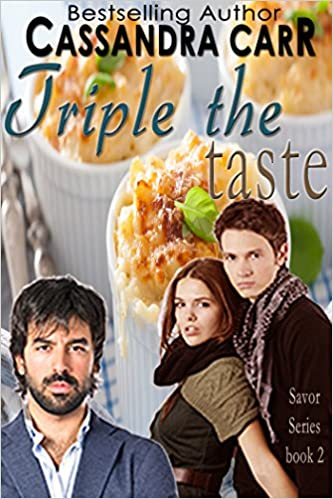Beste kostenlose E-Book-Downloads entfachen Triple the Taste (MM foodie romance): Savor Series book 2 by Cassandra Carr auf Deutsch PDF ePub iBook