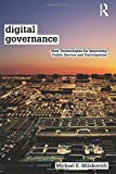 Digital Governance: New Technologies for Improving Public Service and Participation