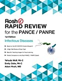 Rosh Rapid Review for the PANCE/PANRE: Infectious