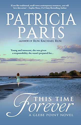 This Time Forever (Glebe Point Book 1) by [Paris, Patricia]