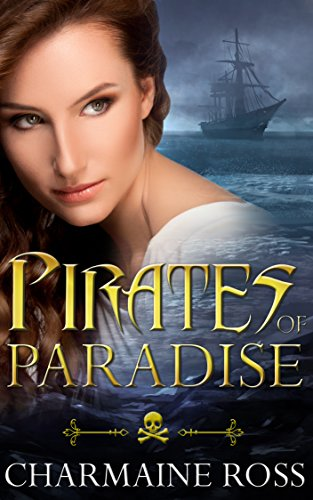 Pirates of Paradise: A Magical Paranormal Romance