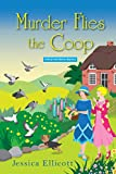 img - for Murder Flies the Coop (A Beryl and Edwina Mystery) book / textbook / text book