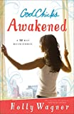 Godchicks Awakened, Holly Wagner, 0800726081