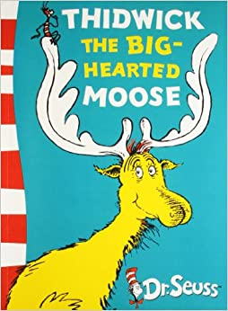 Book Thidwick the Big-Hearted Moose: Yellow Back Book