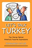 Let's Talk Turkey, Rosemarie Ostler, 1591026253