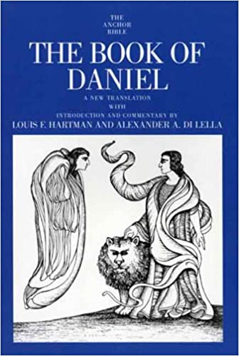 The Book of Daniel (Anchor Bible Commentaries) (The Anchor Yale Bible Commentaries)