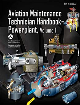 Aviation Maintenance Technician Handbook-Powerplant, Volume 1 by [FAA]