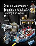 Aviation Maintenance Technician Handbook-Powerplant, Volume 1
