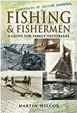 Fishing and Fishermen, Martin Wilcox, 1844159884