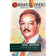 Jesse Jackson: A Voice for Change (Great Lives (Fawcett))