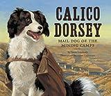 Calico Dorsey, Susan Lendroth, 1582463670