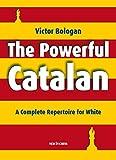 The Powerful Catalan-Victor Bologan