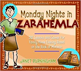 monday nights in zarahemla 32 lessons and games for family home