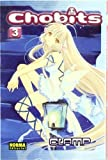 Chobits 3 (Spanish Edition) by Clamp (2007-08-04)