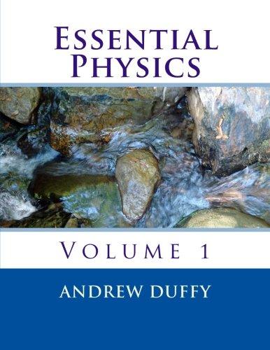 Essential Physics, volume 1