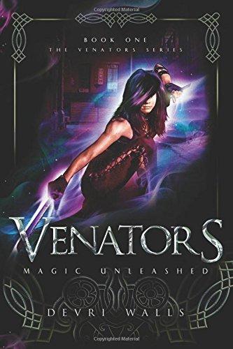 Venators: Magic Unleashed (The Venators) PDF