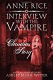 Interview with the Vampire: Claudia's Story of Rice, Anne on 22 November 2012