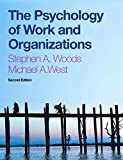 The Psychology of Work and Organizations : (with 12-month access to  CourseMate and CengageBrain eBook Access)