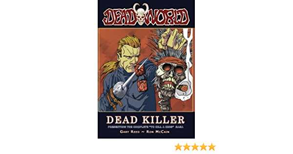 Deadworld: Deadkiller: Amazon.es: Reed, Gary, McCain, Ron ...