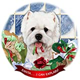 West Highland Terrier Westie Dog Porcelain Hanging Ornament Pet Gift 'Santa.. I Can Explain!' for Christmas Tree and Year Round
