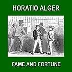 Fame and Fortune: or The Progress of Richard Hunter | Horatio Alger Jr.