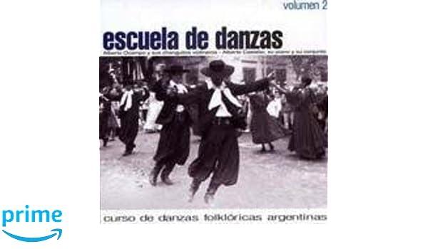 Ocampo Alberto/Castelar Alberto - Vol. 2-Escuela De Danzas - Amazon.com Music