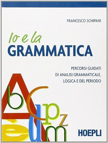 Amazonit Io E La Grammatica Percorsi Guidati Di Analisi