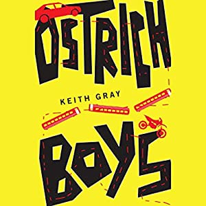 Ostrich Boys Audiobook