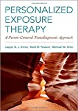 img - for Personalized Exposure Therapy: A Person-Centered Transdiagnostic Approach book / textbook / text book