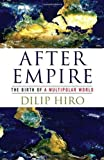 After Empire, Dilip Hiro, 156858427X