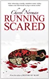 Front cover for the book Running Scared by Cheryl Norman