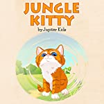 Jungle Kitty |  Jupiter Kids