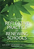 img - for Reflective Practice for Renewing Schools: An Action Guide for Educators book / textbook / text book