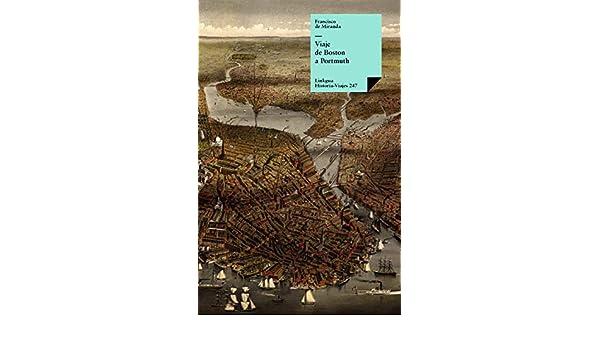 Amazon.com: Viaje de Boston a Portmuth (Historia-Viajes nº ...