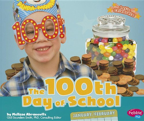 The Warriors Into The Wild Pdf: The 100th Day Of School (Let's Celebrate