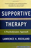 Supportive Therapy, Lawrence H. Rockland, 046507068X