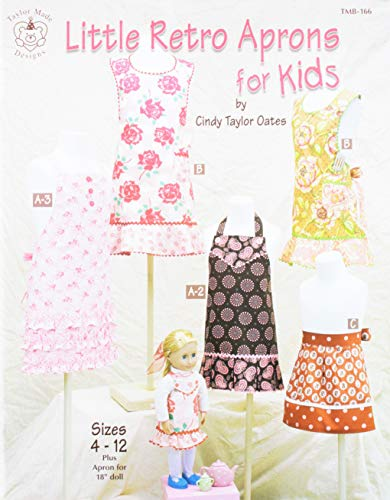 (Taylor Made Designs Patterns-Little Retro Aprons for Kids)