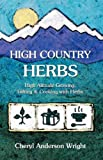 img - for High Country Herbs book / textbook / text book