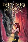 Defenders of Magic (The Magic Trilogy Book 3)