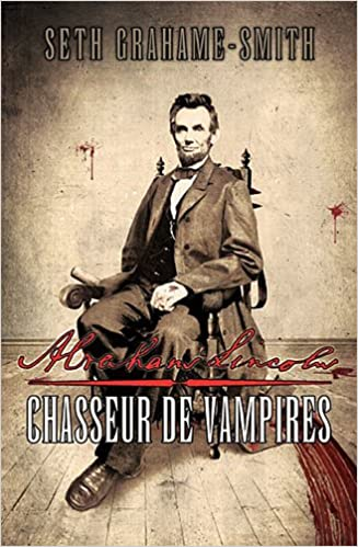 abraham lincoln chasseur de vampires french