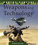 Weapons and Technology, Martin J. Dougherty, 1433927411