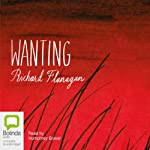 Wanting  | Richard Flanagan