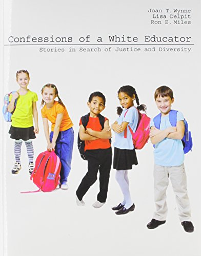Confessions of a White Educator: Stories in Search of Justice and Diversity