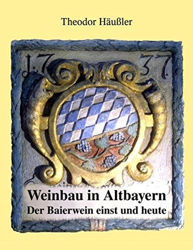 weinbau-in-altbayern-der-baierwein-einst-und-heute