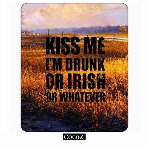 Crop Kiss Me I Am Drunk Or Irish Or Whatever Computers Mouse Pad cooz,Keyboard Non-Slip Rubber Base Mousepad (Synonyms For The Best Ever)
