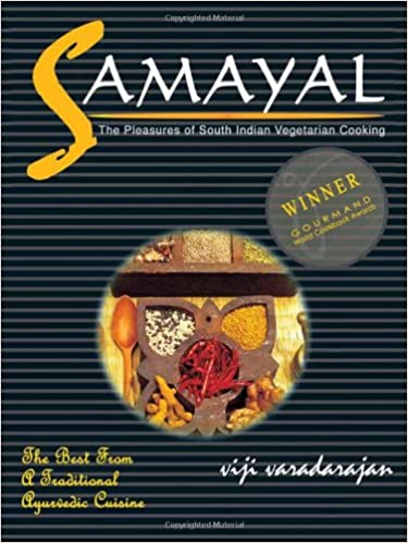 Samayal The Pleasures Of South Indian Vegetarian Cooking Viji