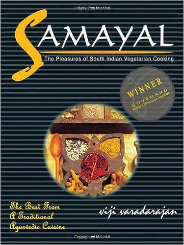 Samayal The Pleasures Of South Indian Vegetarian Cooking Viji