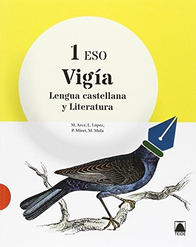 Vigía. Lengua Castellana Y Literatura 1 Eso