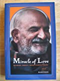 Miracle of Love, Ram Dass, 0525482504